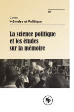 Les Cahiers de Mémoire & Politique