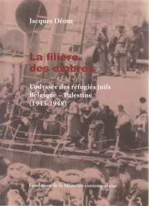 Une première histoire des réfugiés juifs de Belgique (1945-1948)