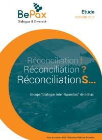Réconciliation! Réconciliation? RéconciliationS
